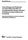 Untersuchungen zum Monitoring von Naturwäldern mit Hilfe von Geo-Informationssystemen, modernen Luftbildauswertungsverfah-ren und Geostatistik