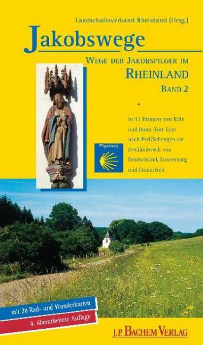 Jakobswege - Wege der Jakobspilger im Rheinland 02