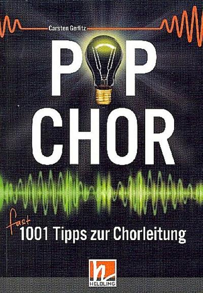 Popchor - fast 1001 Tipps zur Chorleitung - Buch