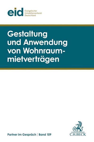 Gestaltung und Anwendung von Wohnraummietverträgen: 38. Mietrechtstage