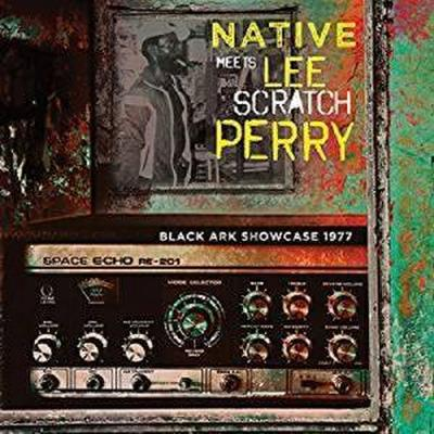 Native Meets Perry, L: Black Ark Showcase 1977
