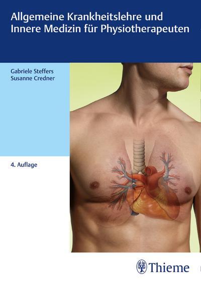 Allgemeine Krankheitslehre und Innere Medizin für Physiotherapeuten