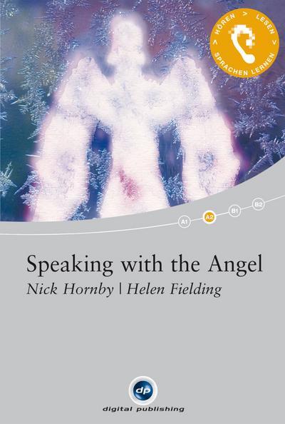 Speaking with the Angel: Das Hörbuch zum Sprachen lernen.mit ausgewählten Kurzgeschichten / Audio-CD + Textbuch + CD-ROM (Interaktives Hörbuch Englisch)
