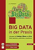 Big Data in der Praxis: Lösungen mit Hadoop,  ...