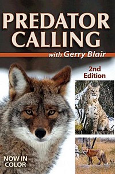 Predator Calling With Gerry Blair
