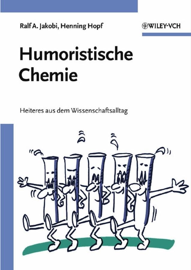 Humoristische Chemie Henning Hopf