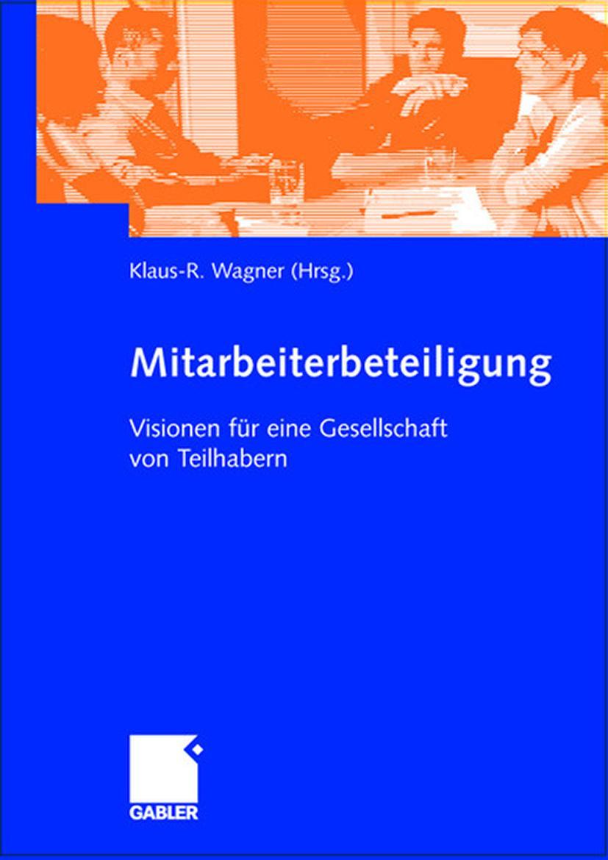 Mitarbeiterbeteiligung - Klaus-R. Wagner -  9783409118941