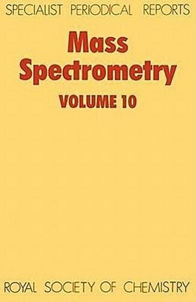 Mass Spectrometry: Volume 10