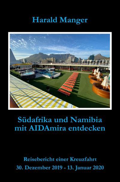 Südafrika und Namibia mit AIDAmira entdecken