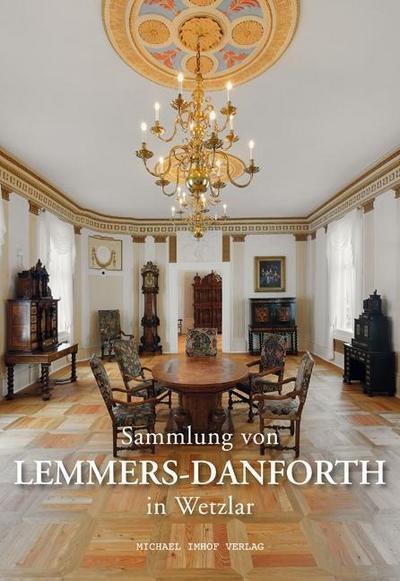Sammlung von Lemmers-Danforth in Wetzlar