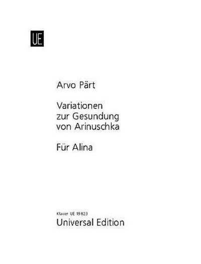 Für Alina; Variationen zur Gesundung von Arinuschka