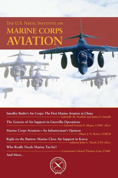 The U.S. Naval Institute on Marine Corps Aviation