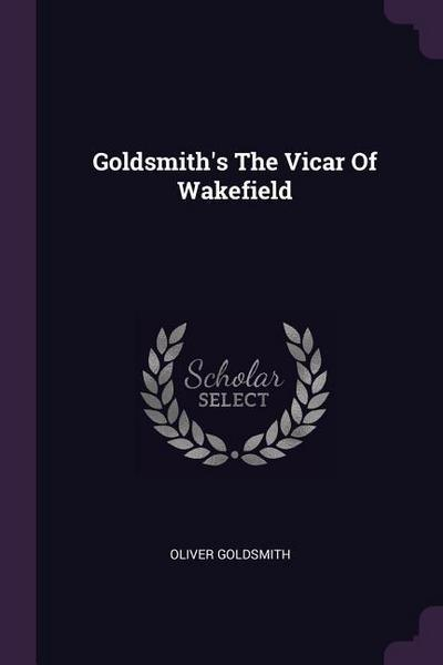 Goldsmith's the Vicar of Wakefield