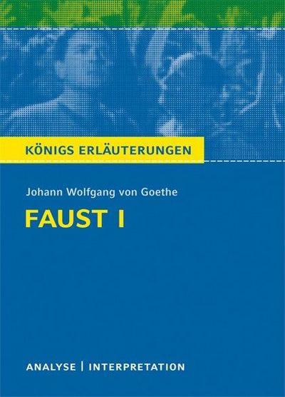 Faust I. Textanalyse und Interpretation