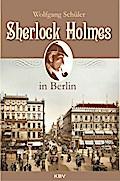 Sherlock Holmes in Berlin (KBV Sherlock Holme ...
