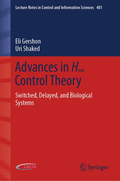 Advances in Hinfinity Control Theory