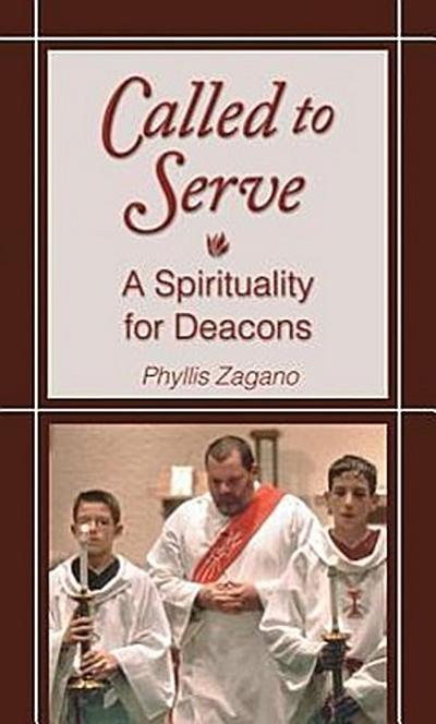 Called to Serve: A Spirituality for Deacons