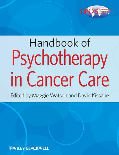 Handbook of Psychotherapy in Cancer Care
