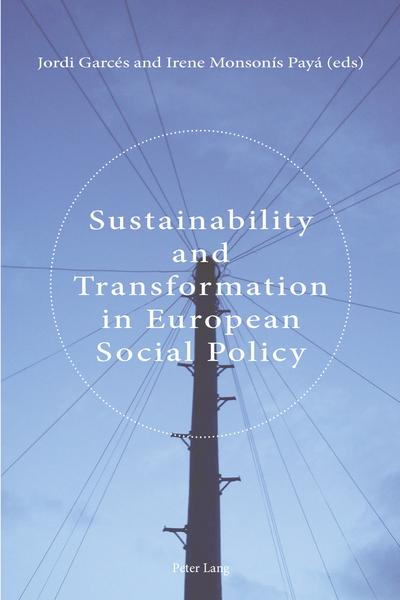Sustainability and Transformation in European Social Policy