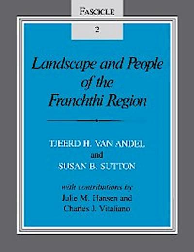 Landscape and People of the Franchthi Region