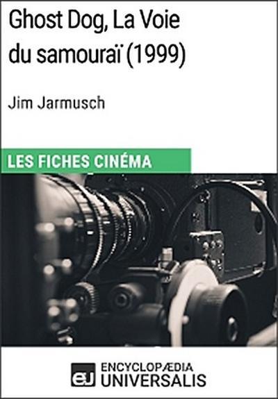 Ghost Dog, La Voie du samouraï de Jim Jarmusch