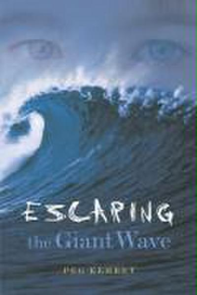 Escaping the Giant Wave