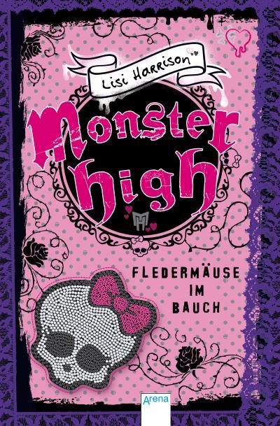 Monster High. Fledermäuse im Bauch   ; Übers. v. Wiemken, Simone; Deutsch