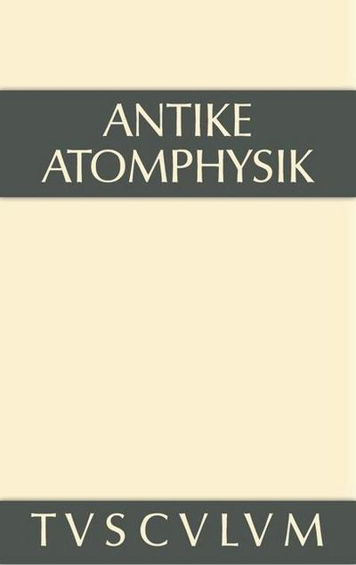 Antike Atomphysik