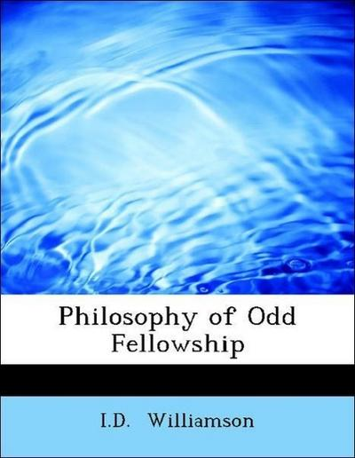 Philosophy of Odd Fellowship