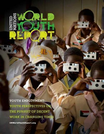 world-youth-report-youth-employment-youth-perspectives-on-the-pursuit-of-decent-work-in-changing-