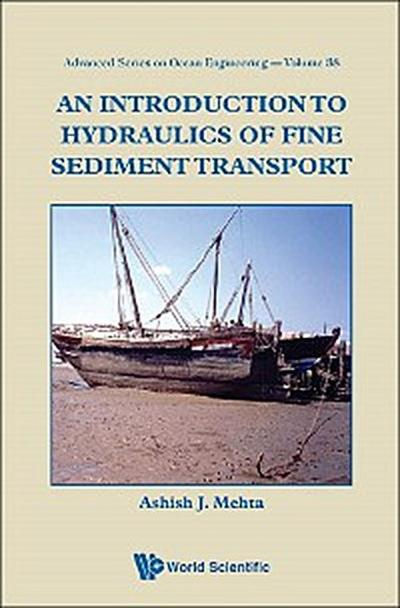 An Introduction to Hydraulics of Fine Sediment Transport