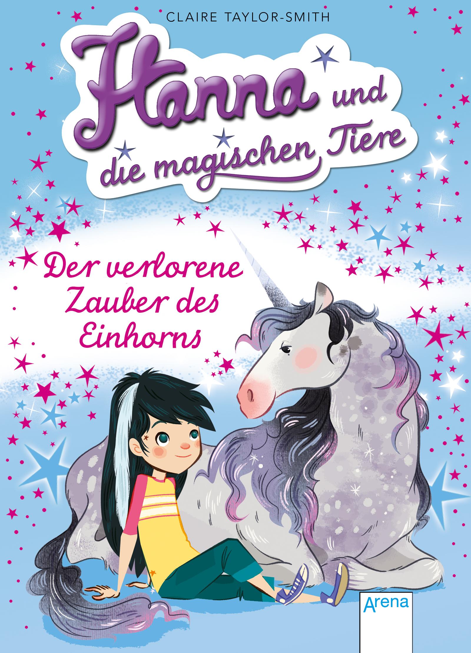 NEU Hanna und die magischen Tiere - Der verlorene Zauber des Einhorns... 600154