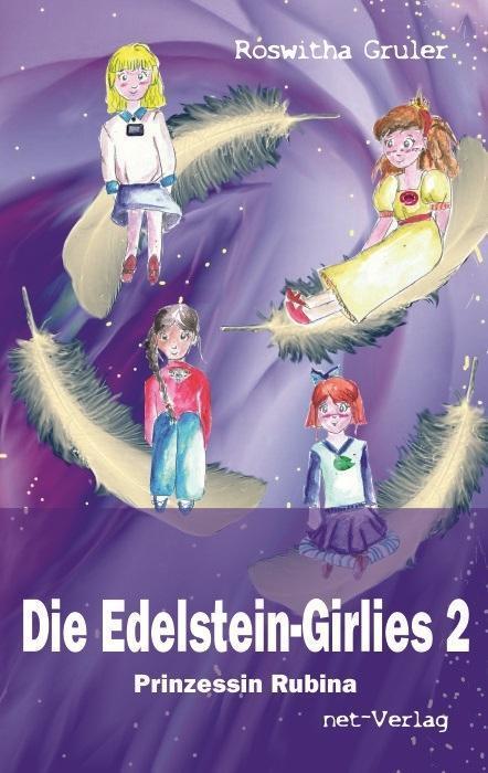 Die Edelstein-Girlies - Prinzessin Rubina Roswitha Gruler