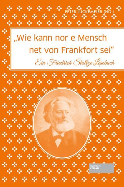 'Wie kann nor e Mensch net von Frankfort sei'