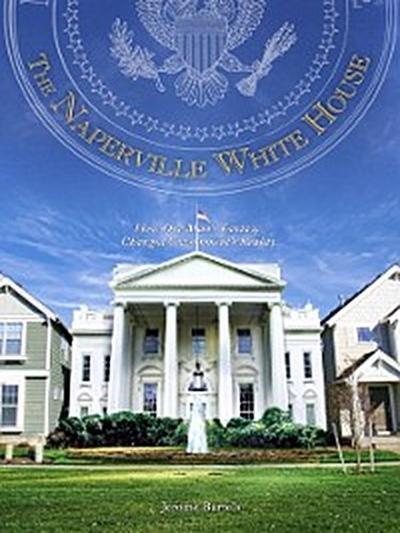 Naperville White House