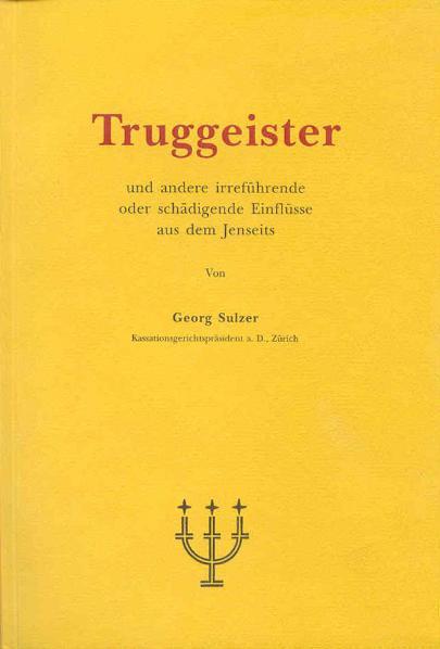 Truggeister Georg Sulzer