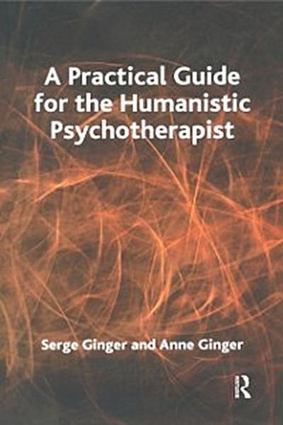 Practical Guide for the Humanistic Psychotherapist