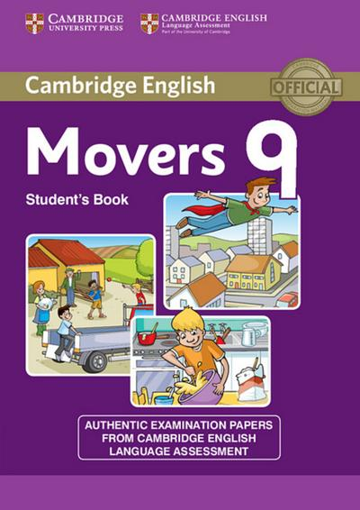 Cambridge English Young Learners: Movers 9. Student's Book