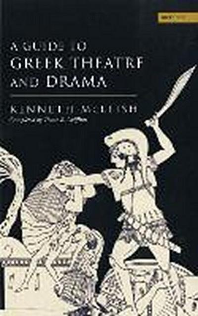 Guide to Greek Theatre and Drama