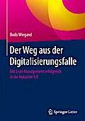 Der Weg aus der Digitalisierungsfalle