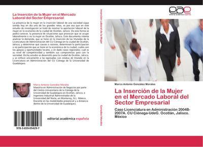 La Inserción de la Mujer en el Mercado Laboral del Sector Empresarial