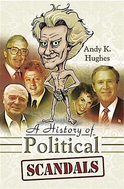 History of Political Scandals