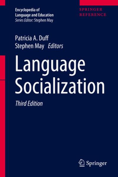 Encyclopedia of Language and Education Language Socialization
