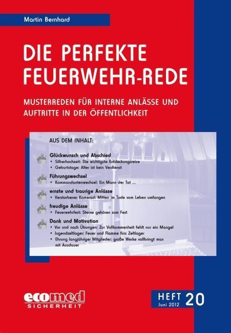 Die perfekte Feuerwehr-Rede Heft 20 ~ Martin Bernhard ~  9783609611723