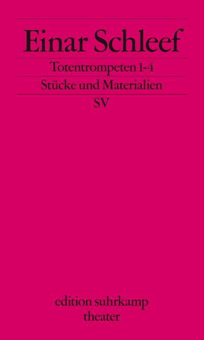 Totentrompeten 1–4 (edition suhrkamp)