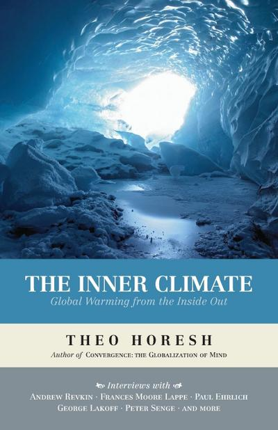 The Inner Climate: Global Warming from the Inside Out