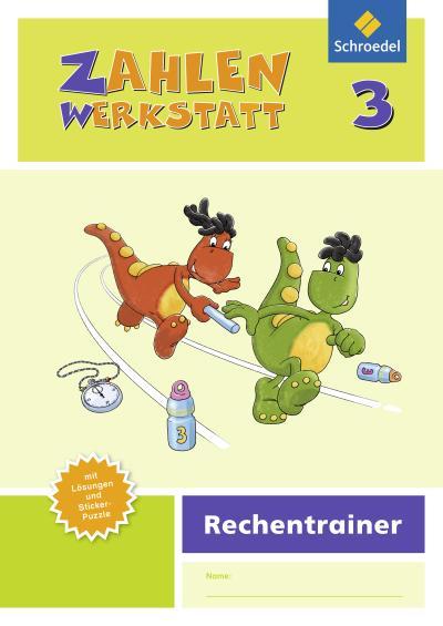 Zahlenwerkstatt - Rechentrainer 3