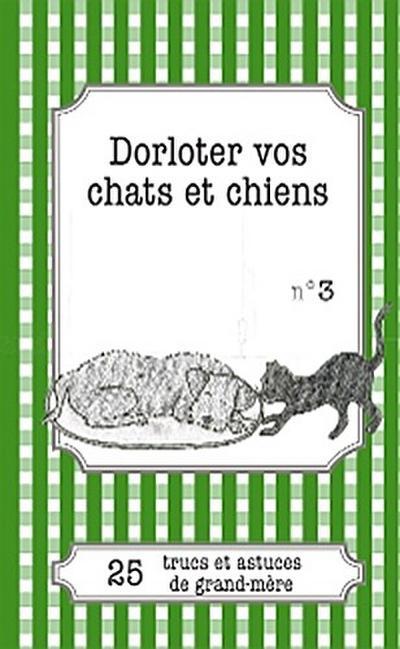 Dorloter vos chats et chiens