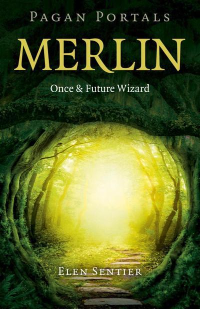Pagan Portals - Merlin