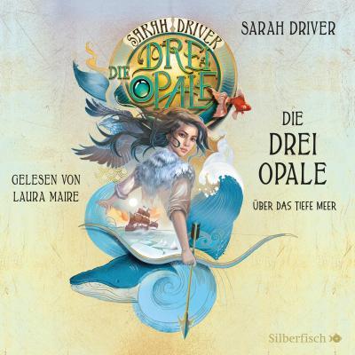 Die drei Opale - Über das tiefe Meer, 3 Audio-CDs